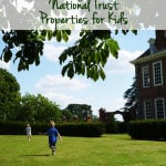 5 Midlands National Trust Properties to visit with Kids