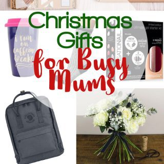 Christmas Gifts for Busy Mums