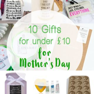10 Mother's Day Gifts for under £10