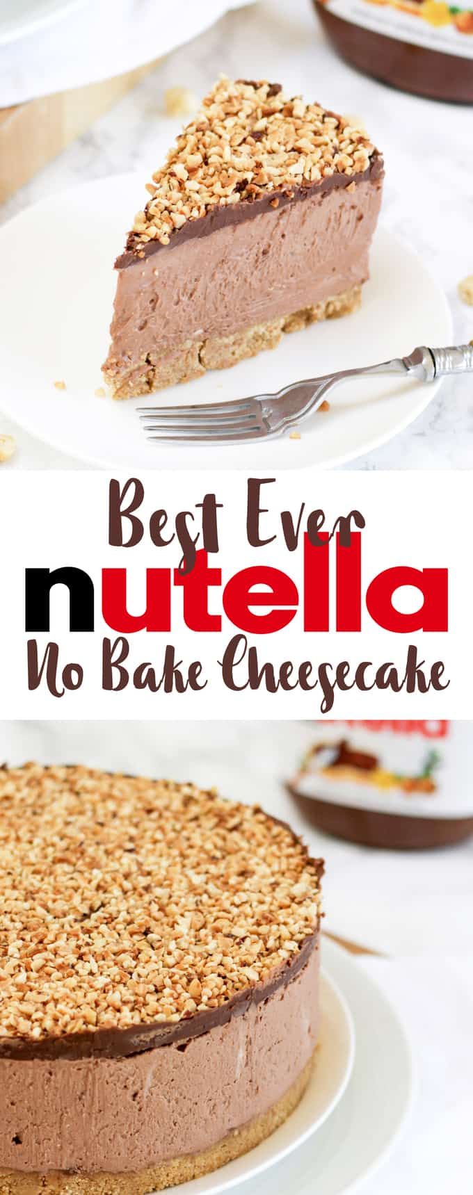 How To Make The Best Ever No Bake Nutella Cheesecake With Video Tutorial