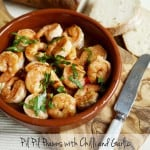 Pil Pil Prawns with Chilli and Garlic