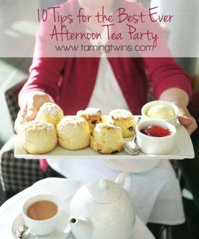 Top Tips for The Best Ever Afternoon Tea