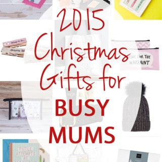 The Busy Mums Gift Guide